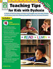 Teaching Tips for Kids with Dyslexia: A Wealth of Practical Ideas and Teaching Strategies That Can Help Children with Dyslexia (and Other Reading Disabilities) Become Successful Readers! by Sherrill B Flora (Paperback / softback, 2008)