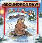Groundhog Day by Gail Gibbons (Paperback / softback, 2007)