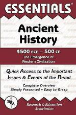 Essentials Study Guides: Ancient History, 4500 BCE to 500 CE by Gordon M. Patterson and Research & Education Association Editors (1990, Paperback, Revised)