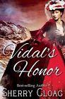 Vidal's Honor by Sherry Gloag (Paperback / softback, 2012)