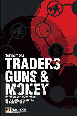 1 of 1 - Traders, Guns and Money: Dazzling World of Derivatives VGC MNF1494