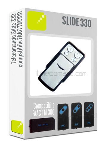 Telecomando radiocomando Slide 330 Mhz compatibile FAAC TM1 300 T1 300 TM300