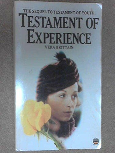 Testament of Experience: An Autobiographical Study of the Years 19 .0006361862