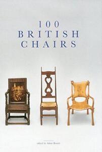 100-Britisch-Stuhle-von-Bearbeitet-von-Dr-Adam-Bowett-Neues-Buch-Gratis