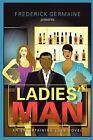 Ladies' Man by Frederick Germaine (Paperback / softback, 2011)