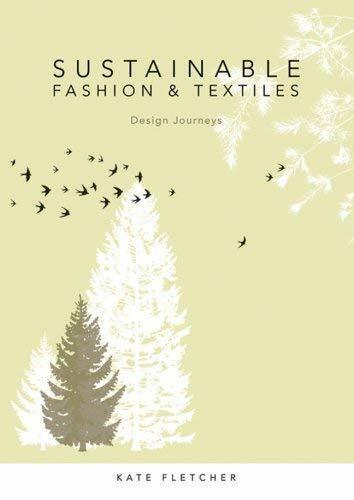 Nachhaltig Modisches und Textilien: Design Journeys von Fletcher, Kate-Exlibrary