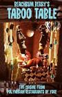 Beach Bum Berry's Taboo Table by Jeff Berry (2013, Paperback)