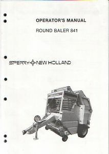 NEW HOLLAND ROUND BALER 841 OPERATORS MANUAL INCLUDES NET WRAP INSTRUCTIONS