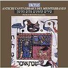 Ancient Hebrew Chants of the Mediterranean (2005)
