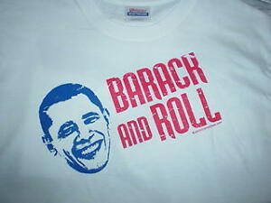 BARACK-AND-ROLL-Obama-T-SHIRT-U-S-President-Political-Support-NEW-SMALL