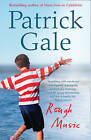 Rough Music by Patrick Gale (Paperback, 2009)
