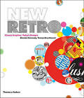 New Retro: Classic Graphics, Today's Designs by Brenda Dermody, Teresa Breathnach (Hardback, 2009)
