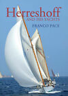 Herreshoff and His Yachts by Franco Pace (Hardback, 2009)