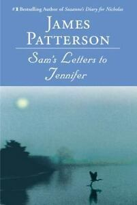 Sam-039-s-Letters-to-Jennifer-James-Patterson-0446695084-Paperback-Book-NEW