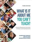 What is it About Me You Can't Teach?: Culturally Responsive Instruction in Deeper Learning Classrooms by James A. Bellanca, Deborah Rosalia Esparza, Eleanor Renee Rodriguez (Paperback, 2016)