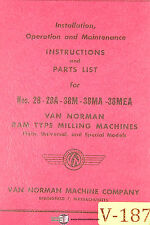 Van Norman 28 28a 38m 38ma 38mea Milling Machine Instructions And Parts Manual