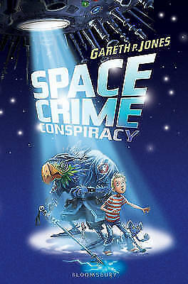 Jones, Gareth P., Space Crime Conspiracy, Very Good Book