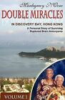 Double Miracles in Discovery Bay, Hong Kong by Marlegrecy N'Ovec (Paperback / softback, 2008)