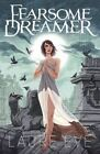 Fearsome Dreamer by Laure Eve (Paperback, 2013)
