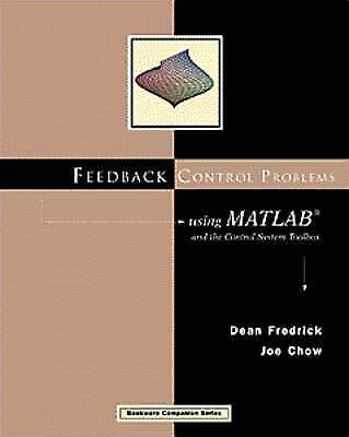 Feedback Control Problems Using MATLAB and the Control System Toolbox (Bookware