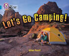 Let's Go Camping: Band 13/Topaz by Jillian Powell (Paperback, 2011)