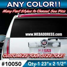 "CUSTOM "" ANY TEXT "" BUSINESS STORE WEB EMAIL NAME SLOGAN Decal Sticker 23""wx2"