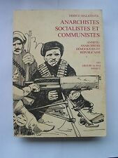 ERRICO MALATESTA - ANARCHISTES SOCIALISTES ET COMMUNISTES.