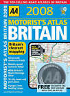 Motorists Atlas Britain: 2008 by AA Publishing (Spiral bound, 2007)