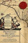 Proprietary Records of South Carolina, Volume 2: Abstracts of the Records of the Register of the Province, 1675-1696 by History Press (Paperback / softback, 2006)
