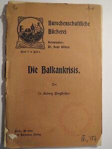 Ludwig-Bergstraesser-Die-Balkankrisis-Burschenschaft-Buecherei-V-1-1914