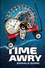 Time Awry by Ronald Dunn (Paperback / softback, 2014)