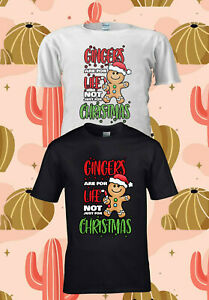 Gingers-Are-For-Life-Funny-T-Shirt-Gift-Mens-Womens-Novelty-Tee-Xmas-Man-3501