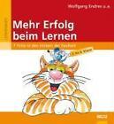 Mehr Erfolg beim Lernen von Wolfgang Endres, Norbert Eickmann und Heinrich Janak (2007, Taschenbuch)