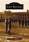 Fort Benning by Kenneth H Thomas Jr (Paperback / softback, 2003)