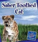 Saber-Toothed Cat by Jennifer Zeiger (Hardback, 2015)