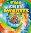Two Silly Dwarves and a Troll by Elizabeth Hope (Paperback, 2014)
