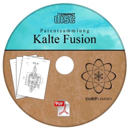 deutsch 40 Patente auf CD Kalte Fusion LENR Freie Energie
