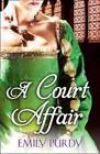 Court Affair von Emily Purdy (2012, Taschenbuch)