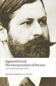 The Interpretation of Dreams (Oxford World's Classics) by Sigmund Freud, NEW Boo