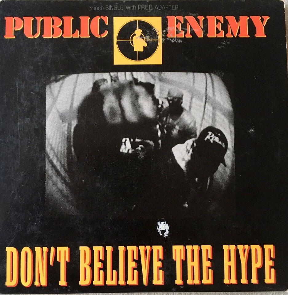Public Enemy: Don't Believe The Hype, hiphop