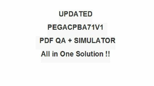 Pegasystems Certified Pega Business Architect CPBA Exam PEGACPBA71V1 Test QA/&SIM