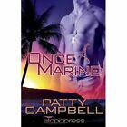 Once a Marine by Patty Campbell (Paperback / softback, 2013)