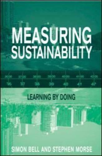 Measuring Sustainability by Simon Bell, Stephen Morse