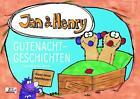 Jan & Henry - Gutenachtgeschichten von Martin Reinl (2015, Gebundene Ausgabe)