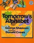 Tomorrow's Alphabet by George Shannon (Hardback, 1996)