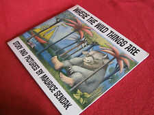 WHERE The WILD THINGS ARE ~  Maurice Sendak  AWARD winner  ...No place like home