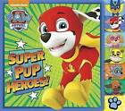 Super Pup Heroes! (Paw Patrol) by Random House (Board book, 2016)