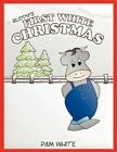 Buddy's First White Christmas 9781438931548 by Pam White Paperback