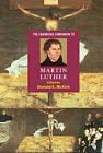The Cambridge Companion to Martin Luther by Cambridge University Press (Hardback, 2003)
