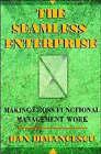 The Seamless Enterprise: Making Cross-functional Management Work by Dan Dimancescu (Paperback, 1995)